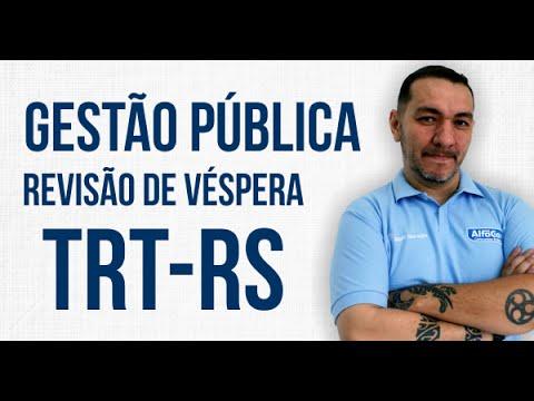 Gestão Pública - Revisão de Véspera - TRT-RS - AlfaCon