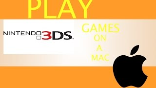 How to play all 3DS GAMES on Citra for Mac