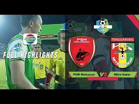 PSM MAKASSAR (3) vs MITRA KUKAR (1) - Full Highlight | Go-Jek Liga 1 bersama Bukalapak