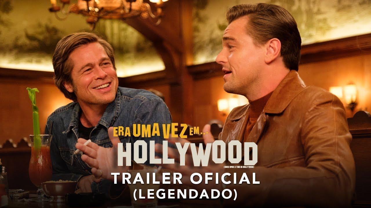 Era Uma Vez Em... Hollywood   Trailer #2   LEG   15 de agosto nos cinemas