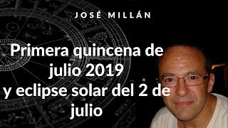 Clima astral de la primera quincena de julio y eclipse del 2 de julio.