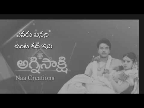 Agni Sakshi Serial Full Length Video Song With Telugu Lyrics
