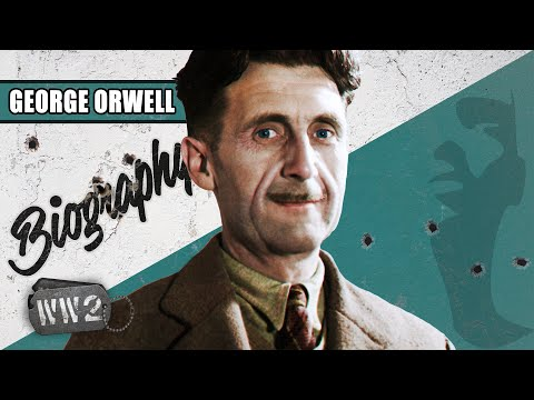 A Career Anti-Fascist – George Orwell - WW2 Biography Special from YouTube · Duration:  10 minutes 4 seconds