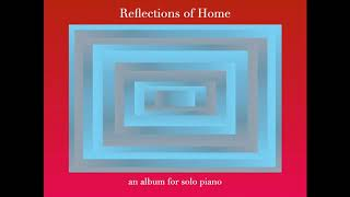 """Fly - Piano Solo (from the album and songbook """"Reflections of Home"""")"""