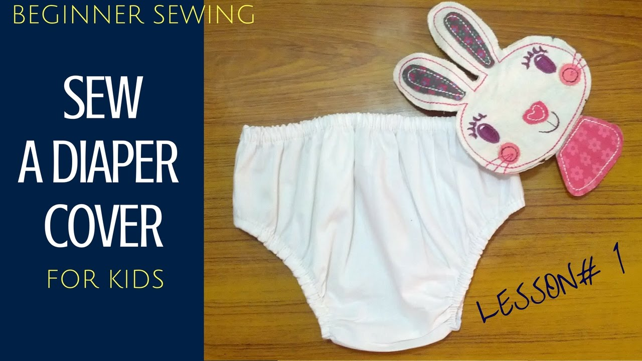 How To Sew A Simple Baby Diaper Cover With Pattern