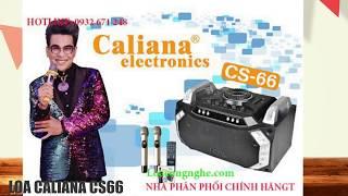 2:20  Loa Kéo Di Động Caliana - Các sản phẩm cao cấp của dòng loa kéo di động cực hay