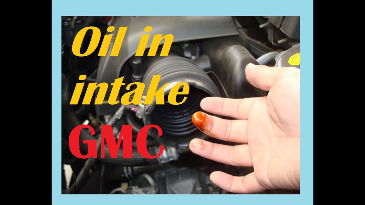 hight resolution of gmc acadia oil collected in intake hose solution youtube2007 acadia engine diagram 18