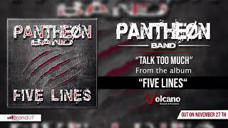 Pantheøn Band - Talk Too Much [OFFICIAL AUDIO]