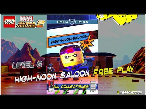Lego Marvel Superheroes 2: Level 6 / High-noon Saloon FREE PLAY (All Collectibles) - HTG