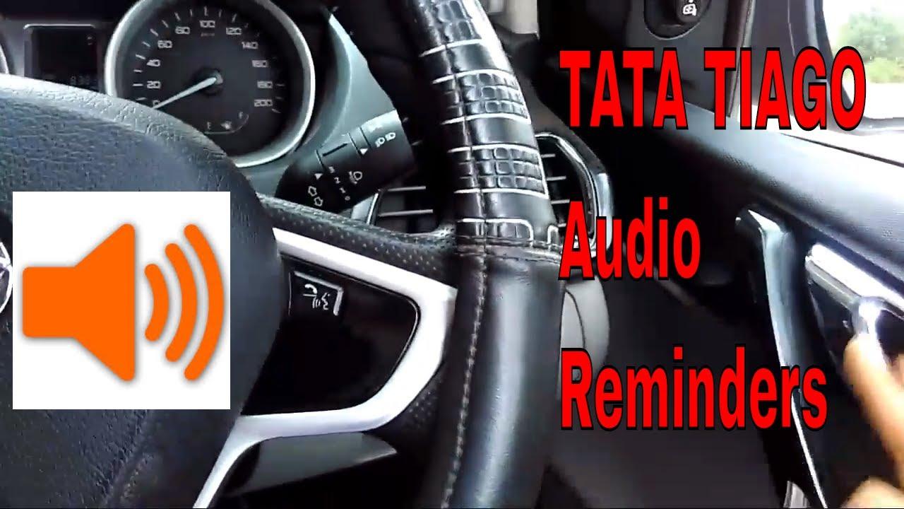 Tata tiago audio reminders | Alert sign | sound alert |