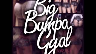 Swiss - Big Bumpa Gyal Antigua Carnival 2014 [Official]