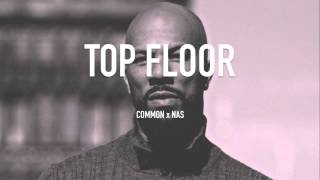 Top Floor [Common x Nas type beat]