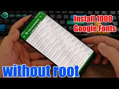 Install Beautiful 1000 Google Fonts On Samsung Galaxy Without Root