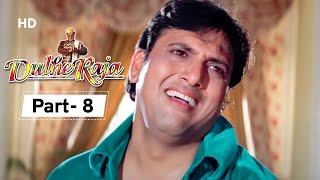 Dulhe Raja - Movie Part 08 | Govinda | Raveena Tandon | Kader Khan | Johnny Lever
