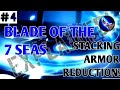 Multiple 25-Armor Reduction?!//Explained! #4//Blade of the 7 Seas