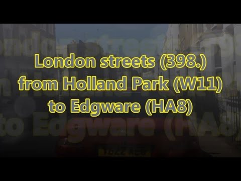 London streets (398.) - Holland Park (W11) - Edgware (HA8)