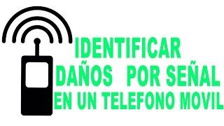 identificar Daños por señal en un celular, sin servicio, red no disponible