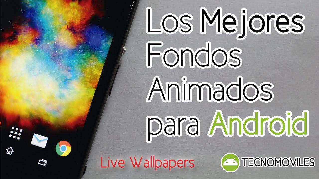 Los mejores fondos de pantalla animados para android live for Wallpapers animados para android