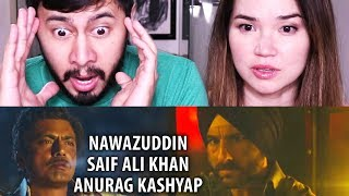 SACRED GAMES | Nawazuddin | Saif | Anurag | Trailer Reaction