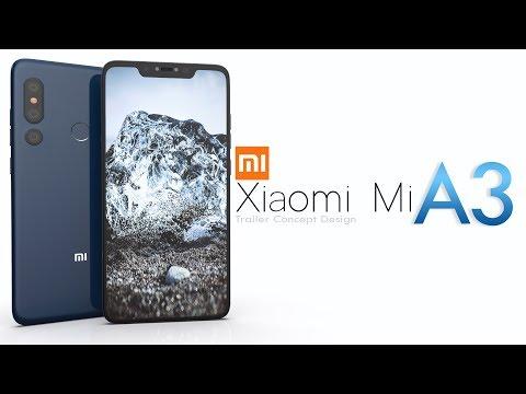 Xiaomi Mi A3 Trailer Concept Design Official introduction !