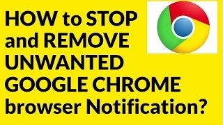 HOW to STOP and REMOVE ANNOYING GOOGLE CHROME browser Notification? thumbnail