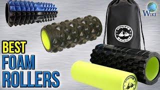 10 Best Foam Rollers 2017