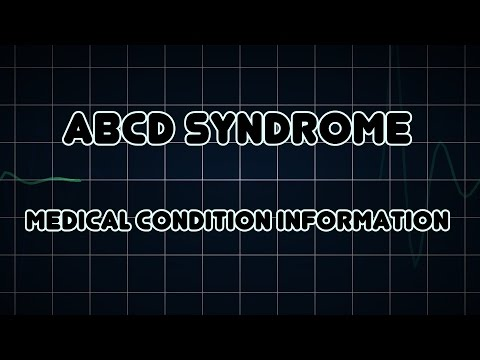 ABCD syndrome (Medical Condition)