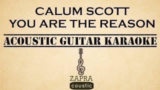 Video Calum Scott - You Are The Reason (Acoustic Guitar Karaoke) download MP3, 3GP, MP4, WEBM, AVI, FLV September 2018