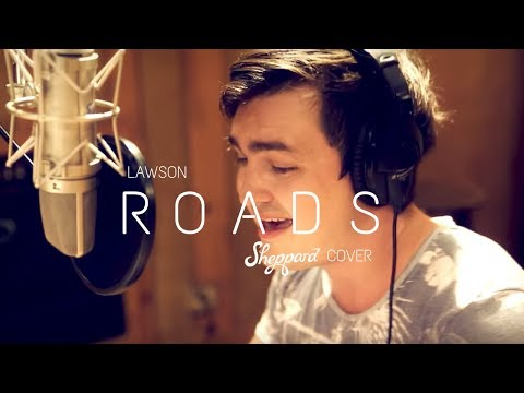 'Roads' (Lawson Cover)