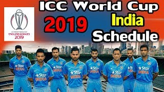 ICC World Cup 2019 || India Match Schedule || ICC World Cup Time Table