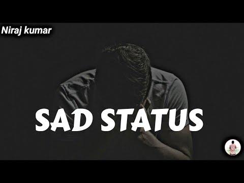 Sad Status  Sad Shayari   Sad Poetry   Whatsapp Status
