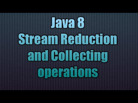 Java 8 StreamReduction And Collecting Operations | Streams In Java 8: Reduce Vs. Collect