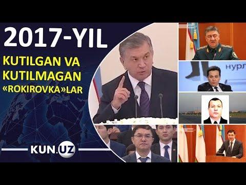 2017-YIL SHAVKAT MIRZIYOYEV KIMLARNI ISHDAN BO'SHATDI
