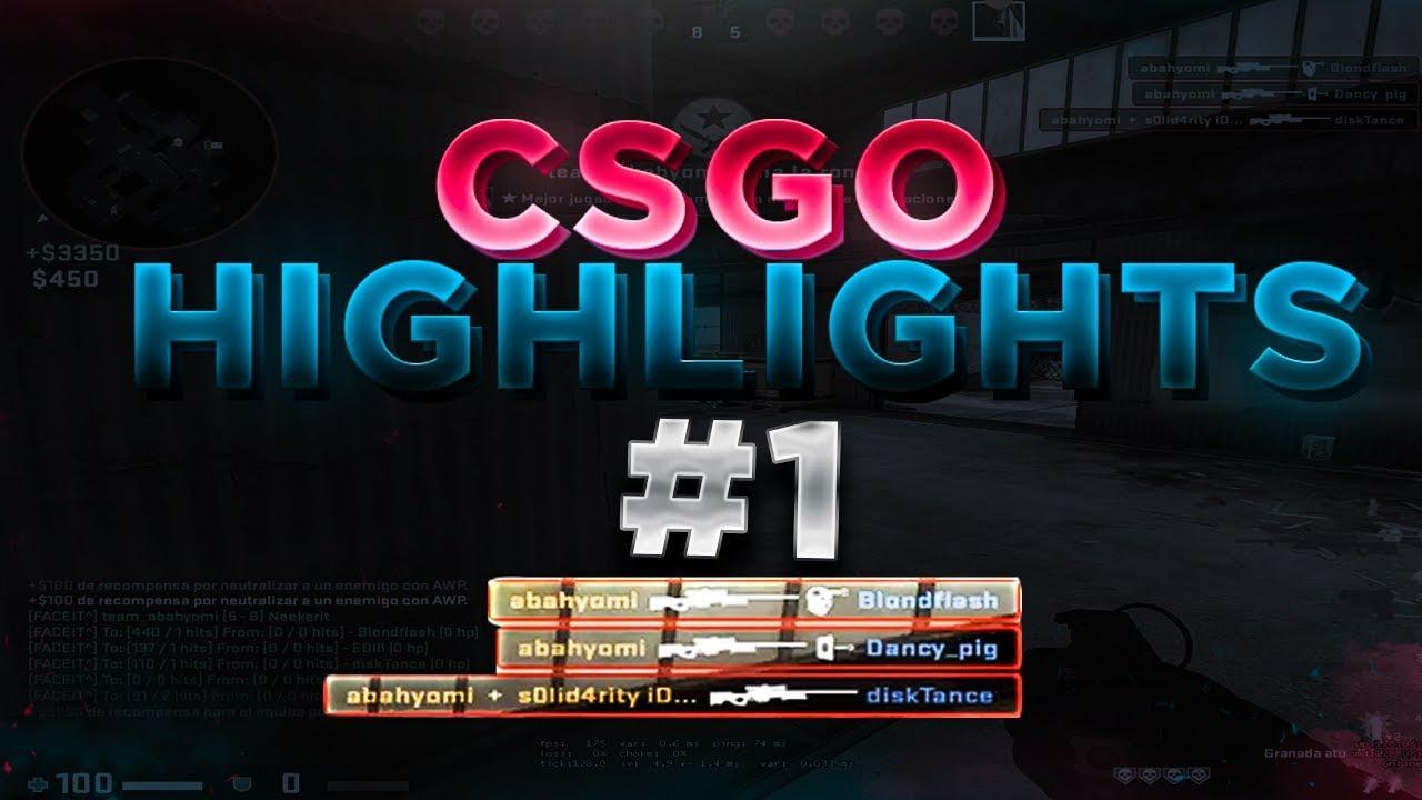 CS:GO  Highlights #1: