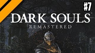 Dark Souls Remastered - P7