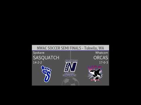 MSOC: Whatcom vs Spokane - NWAC Semi-Final Match