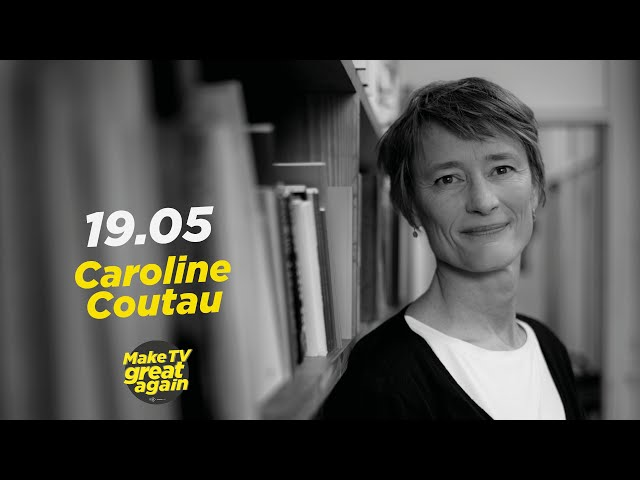 Make TV Great Again S1 E38 - Tonight Caroline Coutau