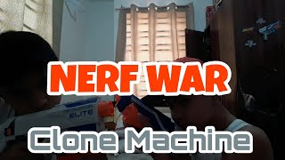 Nerf War:The Clone Machine