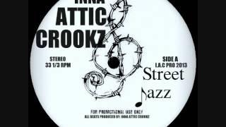 INNA ATTIC CROOKZ-Street Jazz