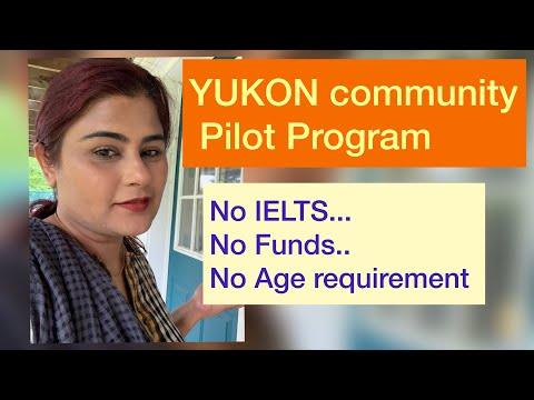 YUKON Community Pilot Program With No IELTS, No Funds/ Canada Immigration Video