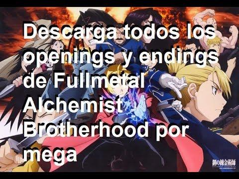 Descarga todos los openings y endings de Fullmetal Alchemist Brotherhood completos en mp3 por mega