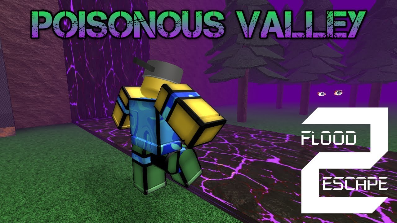 Roblox Flood Escape Secret Wall Get 5 000 Robux For Poisonous Valley Plot Twist Roblox Flood Escape 2 Youtube