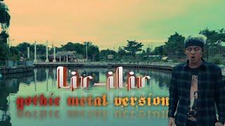 Download lagu Lir Ilir [Sholawat Badar] Gothic Metal Version