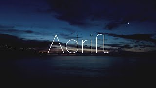 Beautiful Relaxing Piano | Adrift (Cinematic | Ambient | Piano)