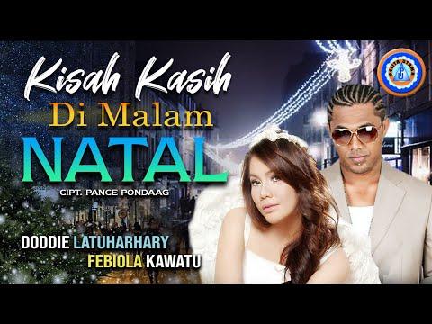 DODDIE LATUHARHARY & FEYBIOLA KAWATU - KISAH KASIH DI MALAM NATAL