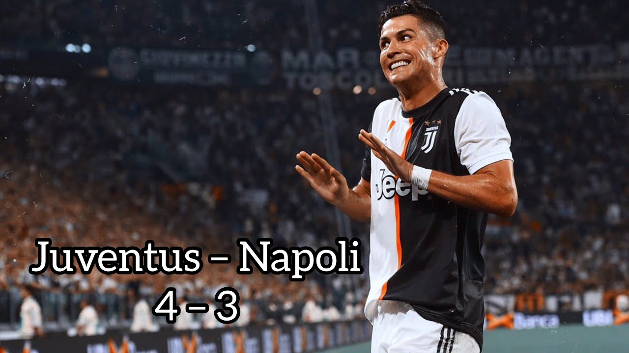 Juventus – Napoli 4 – 3 | Goal And Highlights • Serie A 2019/20 (ITA)