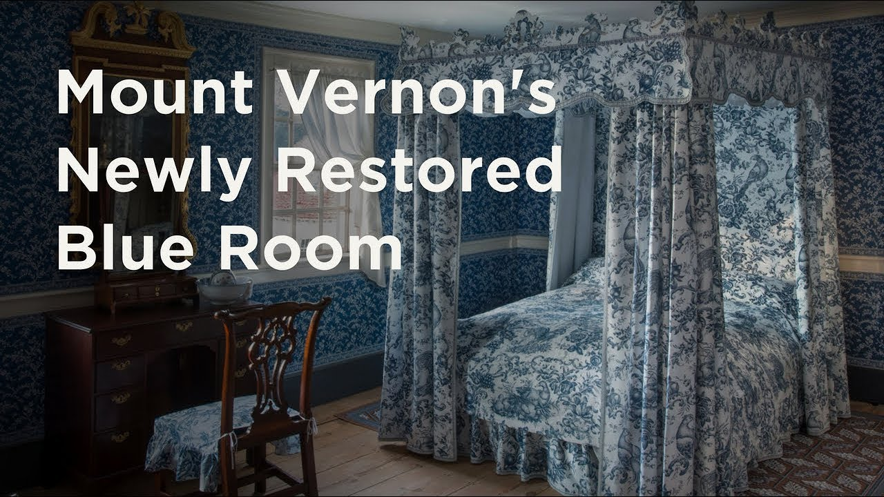 The Newly Renovated Blue Room At Mount Vernon - YouTube