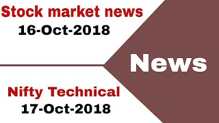 Stock market news - 16-Oct-2018 - Reliance industries, sterlite tech, indiasbull housing 🔥🔥🔥