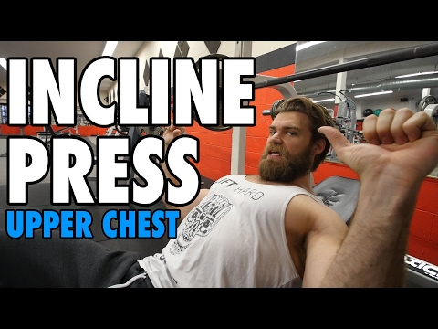 Incline Barbell Press | Upper Chest | How-To Exercise Tutorial