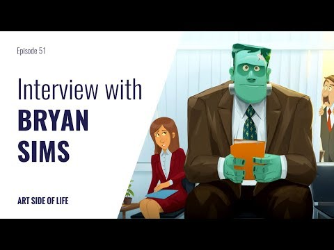 YOU DON'T NEED TO GO TO EXPENSIVE SCHOOL TO DO ANIMATION -WITH BRYAN SIMS (EP.51)